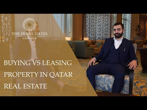 Buying vs Leasing Property in Qatar Real Estate   The Pearl Gates