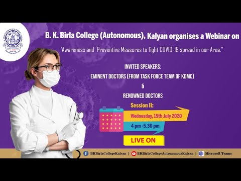 Live Webinar - Session II On Awareness and Preventive Measures to fight COVID-19 spread in our Area.