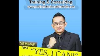 "Seminar Motivasi ""Yes, I Can!"" bersama Dr. Rizaldi Putra, MBA.(Motivator Indonesia Terbaik)"