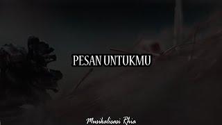 Download Musikalisasi Rhia : Pesan Untukmu (Patahan Ranting)