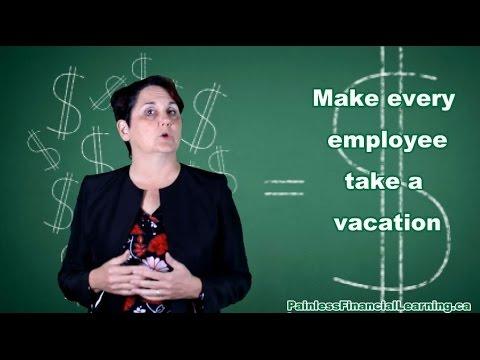 Make every employee take a vacation