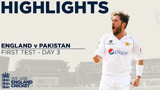 Day 3 Highlights   Yasir Takes 4 Before England Fight Back   England V Pakistan 1st Test 2020