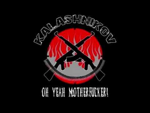 Kalashnikov - Oh Yeah Motherfucker! (Full Album)