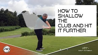 How To Shallow The Club And Hit It Further