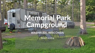 Camping at Memorial Pąrk | Washburn, Wisconsin Apostle Islands