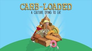 Carb-Loaded: A Culture Dying to Eat (International Subtitles)