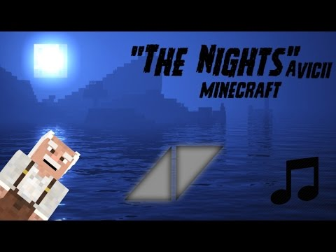 Avicii  The Nights Minecraft
