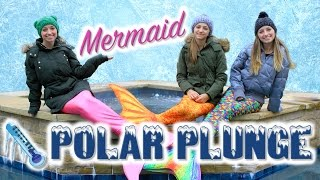 Mermaid Polar Plunge | Brooklyn and Bailey