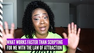 Law of Attraction Technique That WORKS FASTER Than Scripting For Me