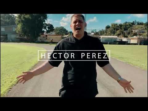 Héctor Pérez (Vuelvo A Caer) Video Oficial..