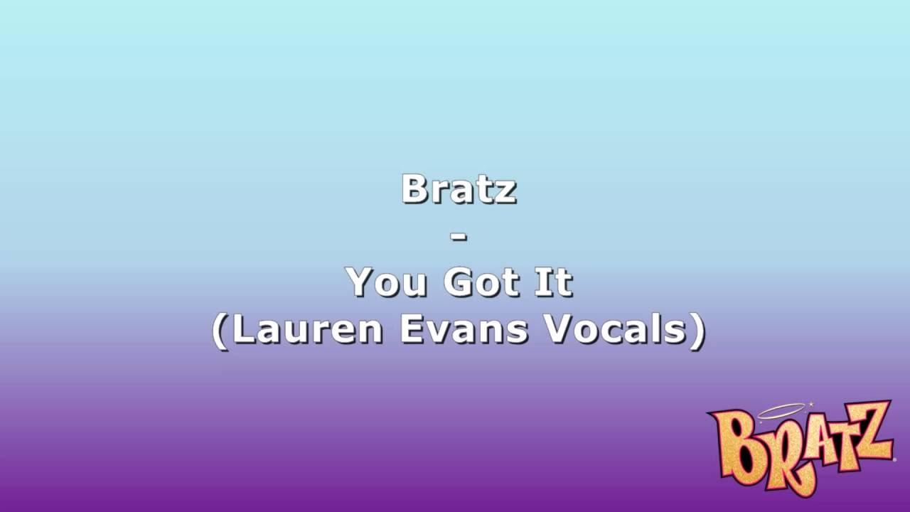 Bratz - You Got It (Bratz Forever Diamondz Movie Version - Lauren Evans Vocals)