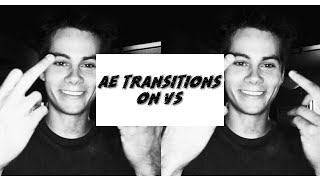 ae transitions on vs