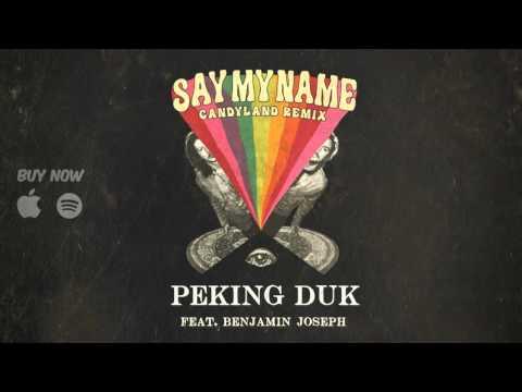 Peking Duk - Say My Name feat. Benjamin Joseph (Candyland Remix)