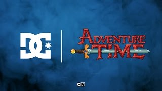 DC SHOES: DC X ADVENTURE TIME