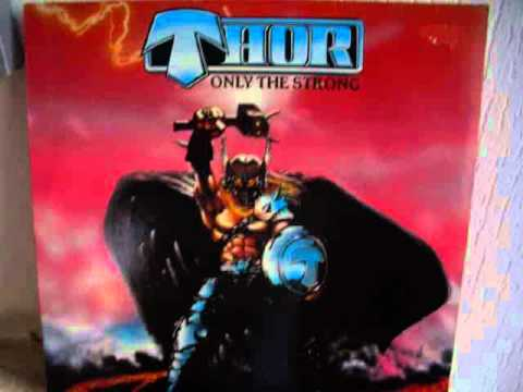 Metal Ed.: Thor (Can) - Only The Strong