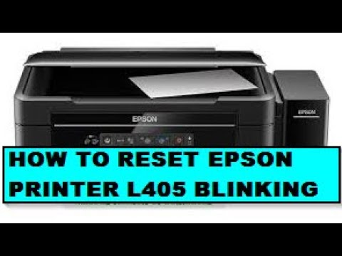 How To Fix And Reset Printer Epson L405 Blinking Youtube