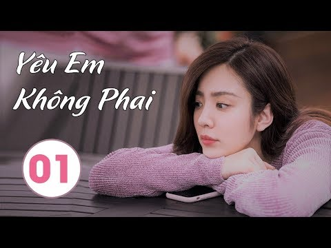 Phim Bộ Trung Quốc Hay 2020 | Yêu Em Không Phai