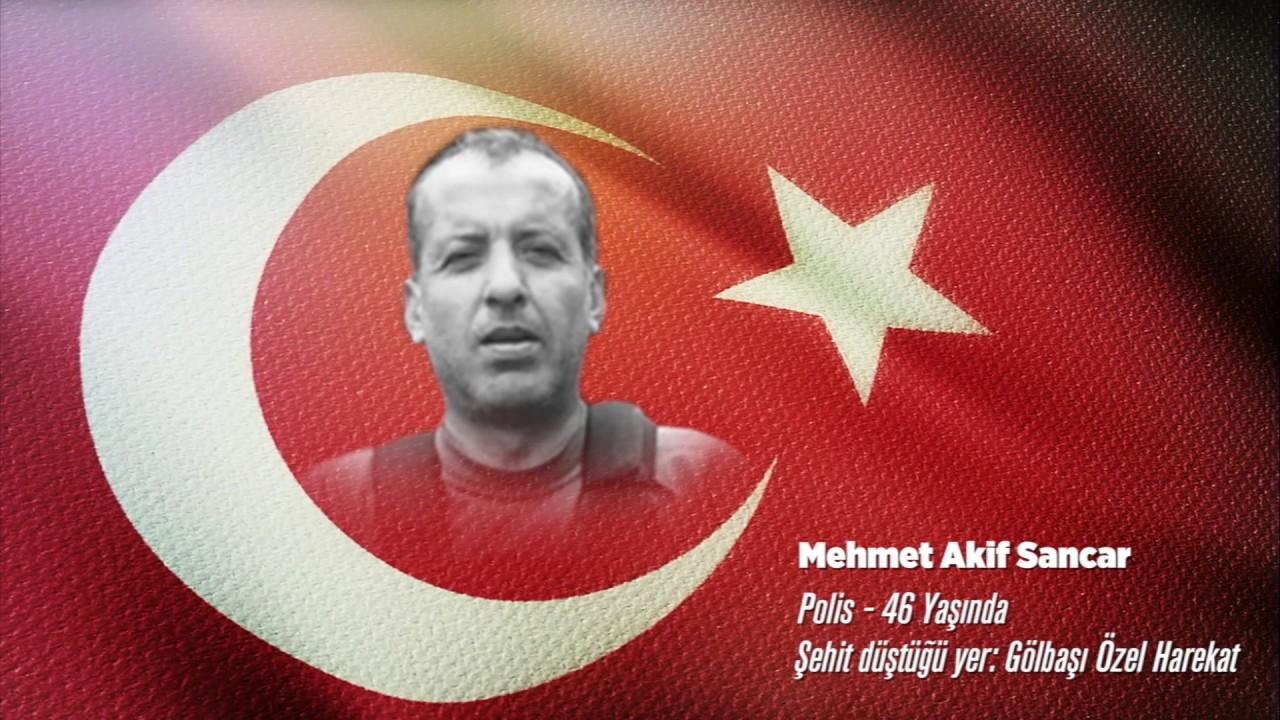 15 Temmuz Şehidi Mehmet Akif Sancar