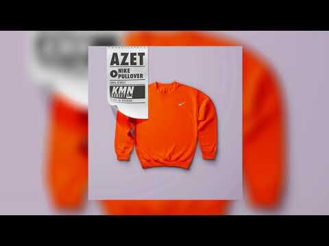 AZET - NIKE PULLOVER (prod. by Jermaine P., Zinobeatz & Don
