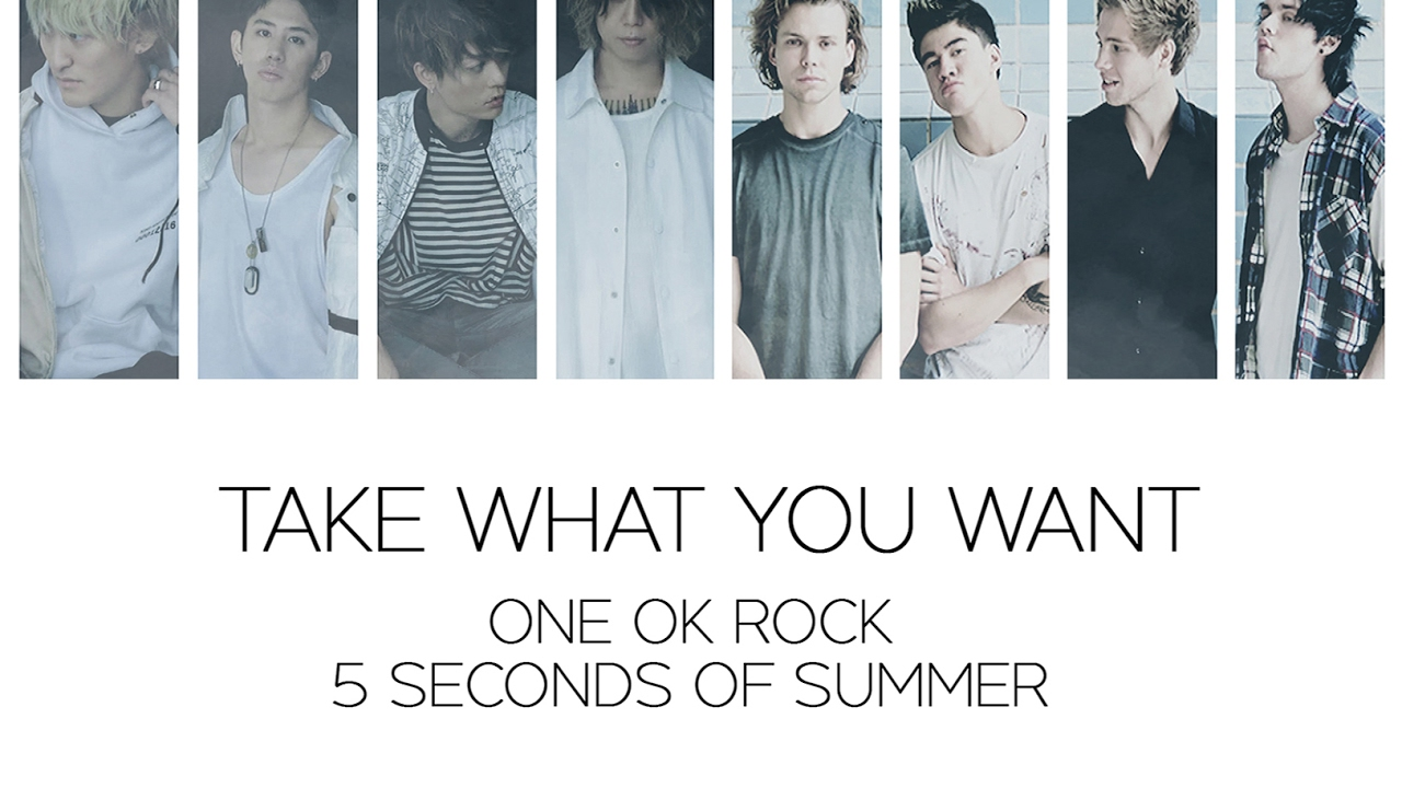 95161dfa833e  Japanese Ver  ONE OK ROCK - Take What You Want (Ft. 5 Seconds of Summer)  LYRICS
