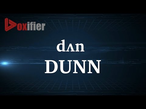 How to Pronunce Dunn in English - Voxifier.com