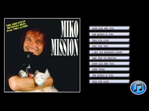 Miko Mission  The Greatest Remixes Hits from 1984 to 1999