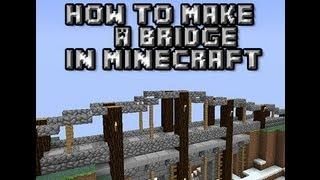 minecraft tutorial: how to build a bridge in minecraft