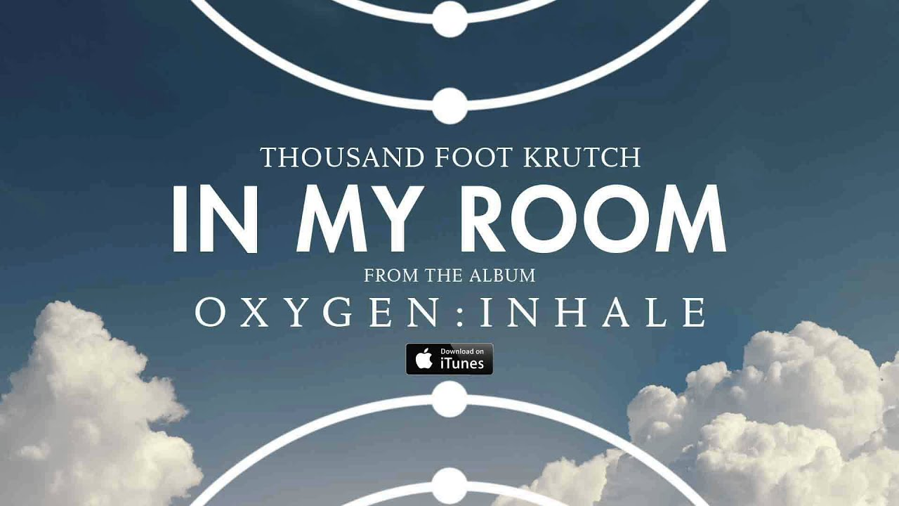 Thousand Foot Krutch: In My Room (Official Audio) - YouTube