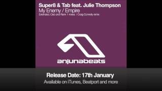 Super8 & Tab feat. Jan Burton - Empire (Craig Connelly Remix)
