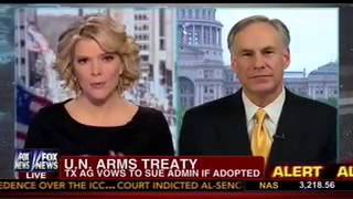TX AG Greg Abbott on Megyn Kelly discussing the UN Arms Trade Treaty
