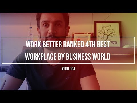 V004 - Business World Ranks Work Better 4th in the Best Workplace Experience!