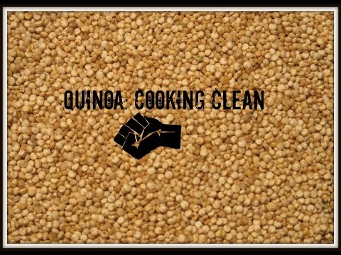 Quinoa: Cooking Clean EP1