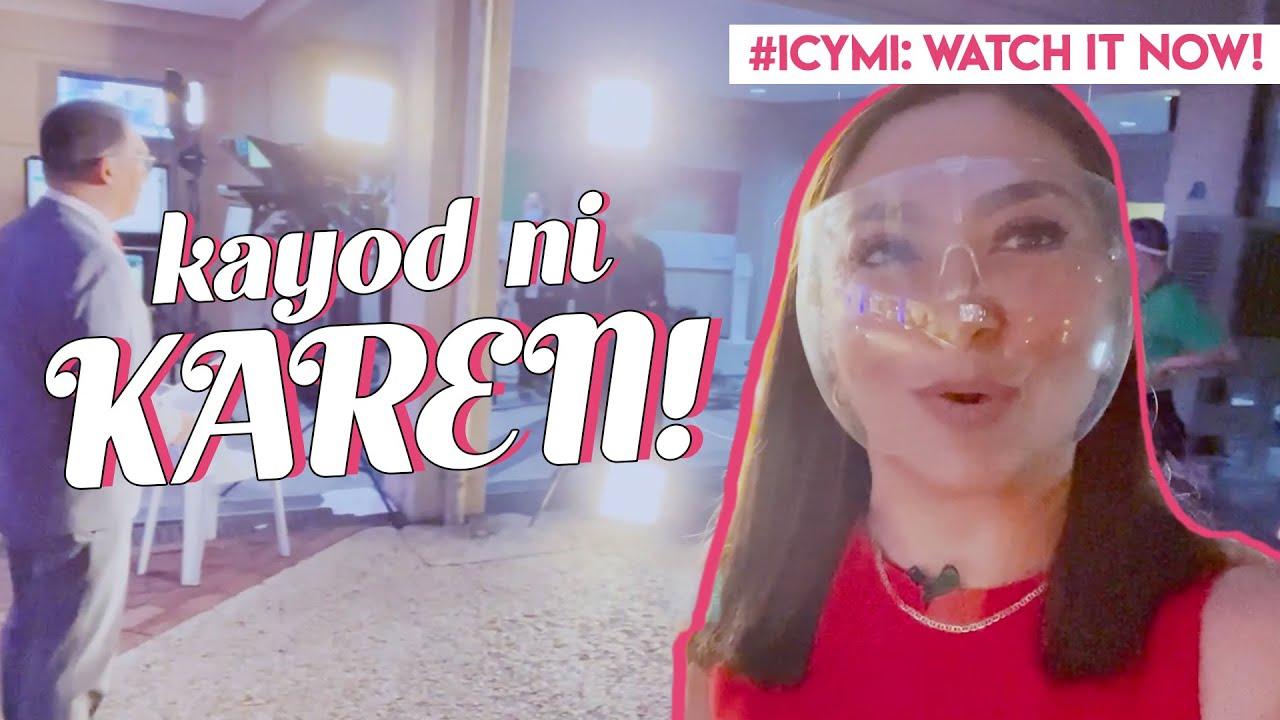 ICYMI: KAYOD NI KAREN! #WatchItAgain #InCaseYouMissedIt