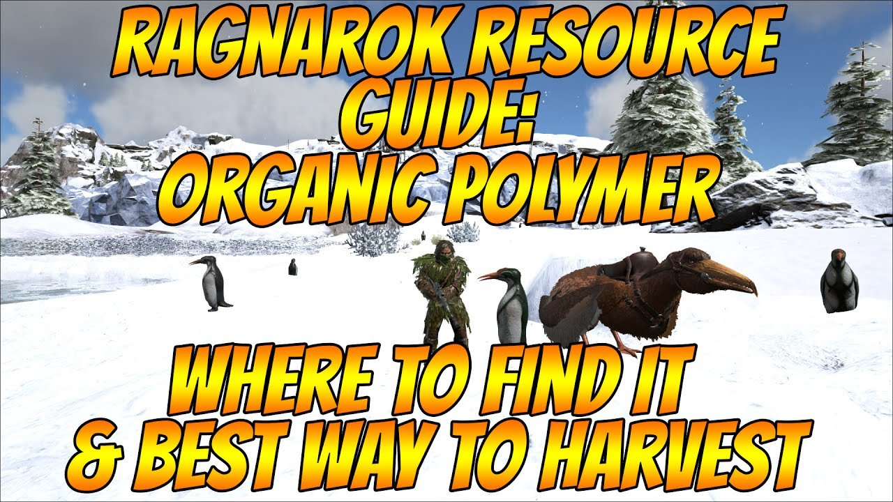 Ragnarok Resource Guide: Organic Polymer and best method to harvest
