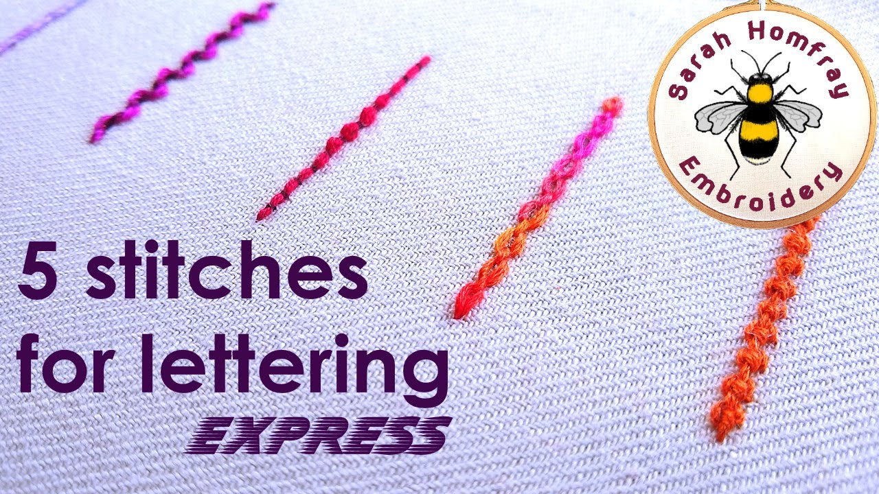 FIVE stitches for lettering   EXPRESS VERSION   How to embroider letters by  hand