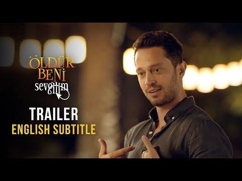 Öldür Beni Sevgilim Trailer | English Subtitle