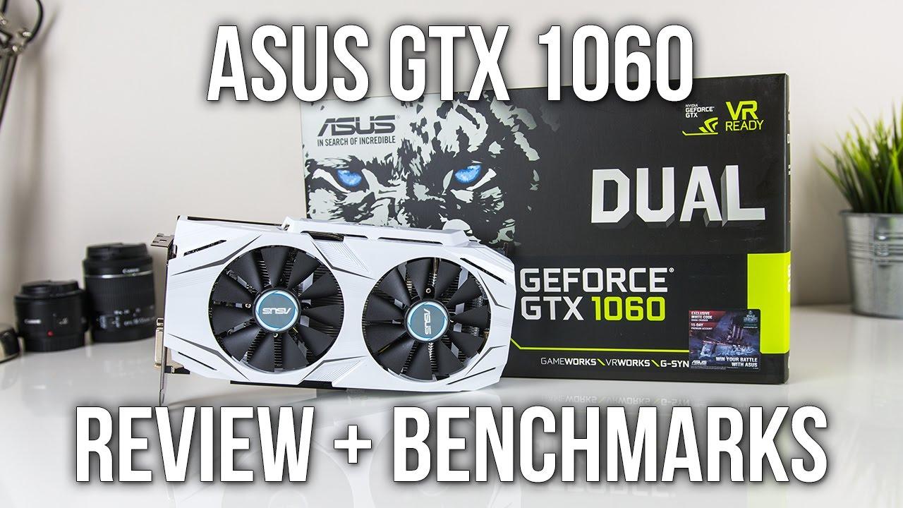 ASUS GTX 1060 DUAL OC 6GB Graphics Card Review – …
