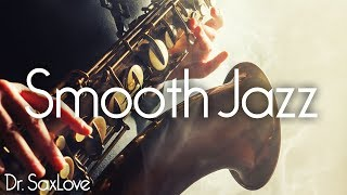 Awesome Smooth Jazz • Smooth Jazz Saxophone Instrumental Music for Relaxing and Study