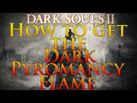 Dark Souls 2: How to get the Dark Pyromancy Flame