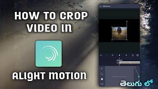 How to crop viḋeo in alight motion   Alight motion video cropping tutorials