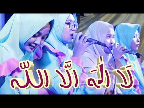 LA ILAHA ILLALLAH | Feat AnNida Muallimat Kudus | Walimatul Ursy Aminatul Malichah