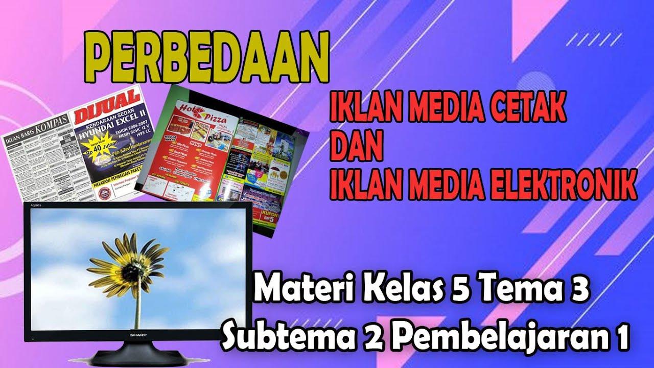 Perbedaan Iklan Media Cetak Dan Iklan Media Elektronik Youtube