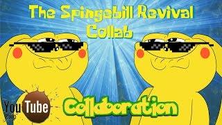 YTP The Spingebill Revival Collab!