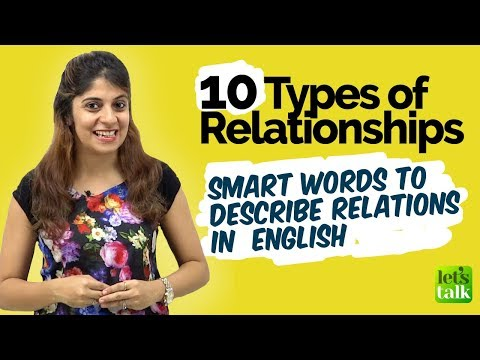 10 Types of Relationships - English Vocabulary Lesson to describe