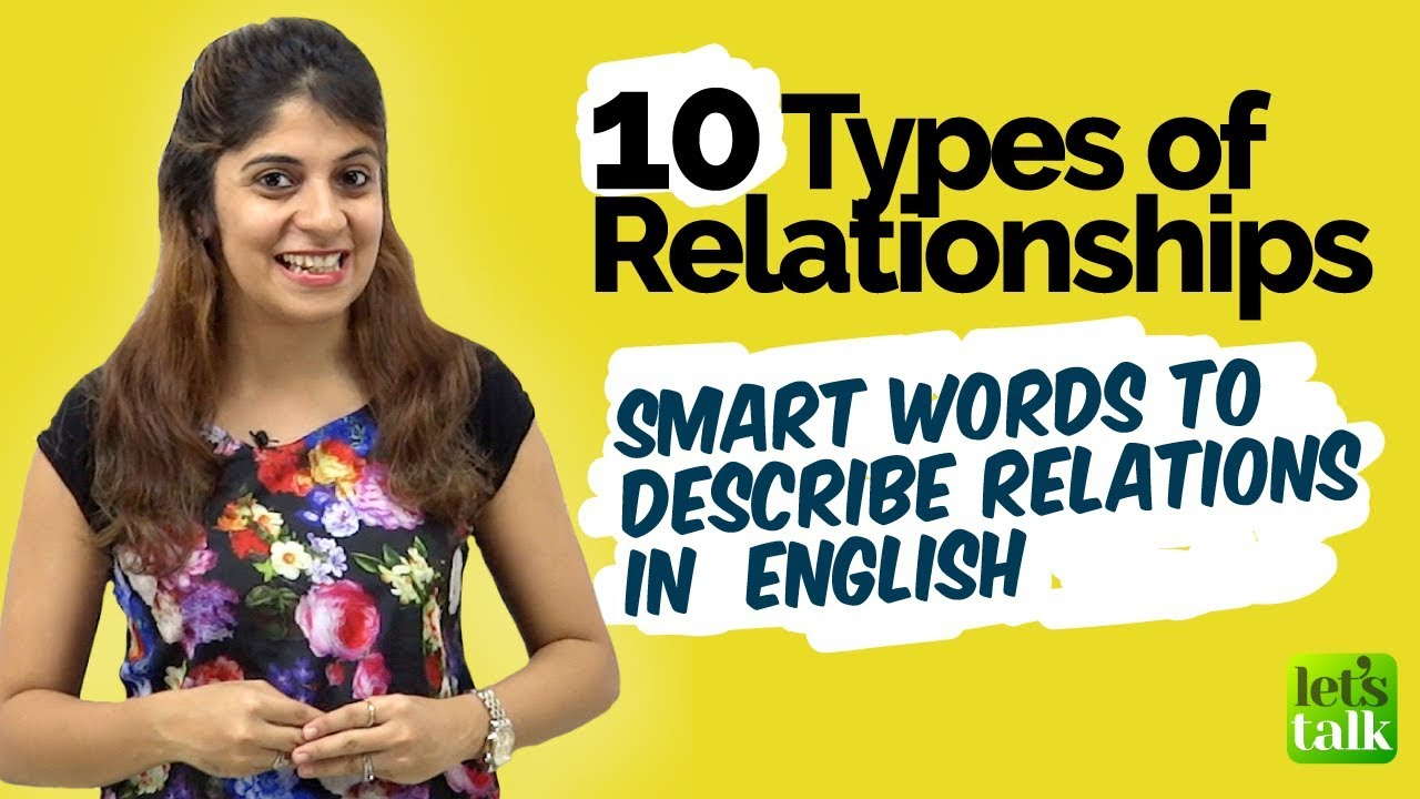 10 Types of Relationships - English Vocabulary Lesson to describe  relationship | Learn Smart English