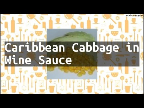 Recipe Caribbean Cabbage in Wine Sauce