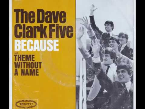 "The Dave Clark Five   ""Because""  HQ Stereo"