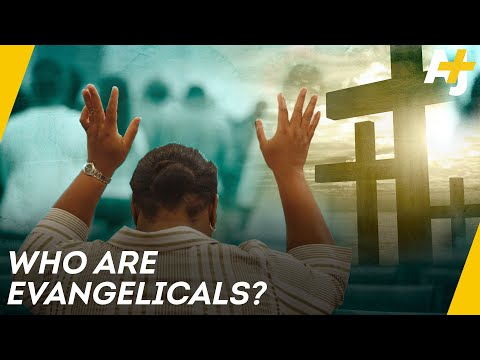 What Does It Mean To Be Evangelical?