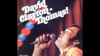 DAVID CLAYTON THOMAS - Who