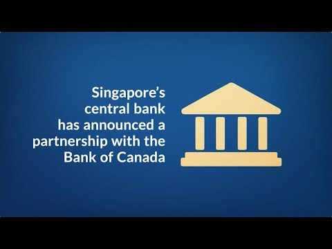 Singapore & Canadian central banks unite on blockchain
